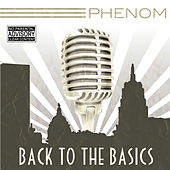 Back to the Basics by Phenom