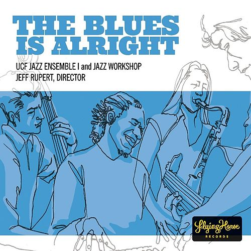 The Blues Is Alright by Various Artists