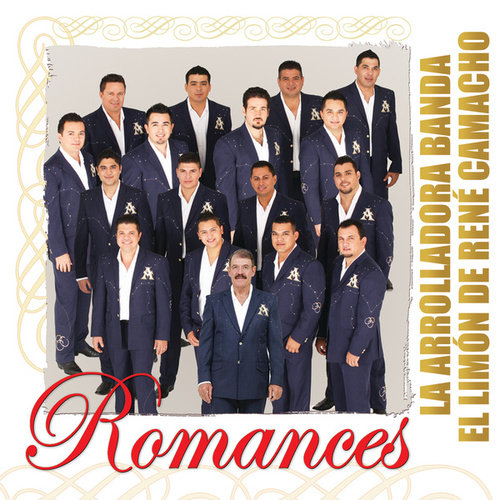 Romances by La Arrolladora Banda El Limon