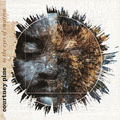 To The Eyes Of Creation by Courtney Pine