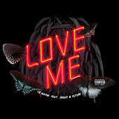 Love Me by Lil Wayne