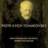 Peter Tchaikovsky von Berlin Philharmonic Orchestra
