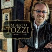 Yesterday, Today de Umberto Tozzi