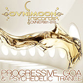 Ovnimoon Records Progressive Goa and Psychedelic Trance EP's 1-10 by Various Artists