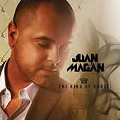 The King Of Dance de Juan Magan