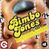 See You Later (feat. Ida Corr) by Bimbo Jones