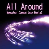 All Around (Jason Jaxx Remix) by Monophon
