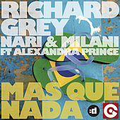 Mas Que Nada (feat. Alexandra Prince) by Richard Grey