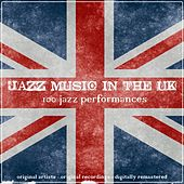 Jazz Music in the UK (100 Jazz Performances) de Various Artists