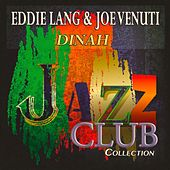 Dinah (Jazz Club Collection) by Various Artists