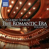 A Guided Tour of the Romantic Era, Vol. 11 von Various Artists