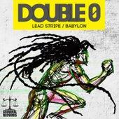 Lead Stripe & Babylon by Double 0