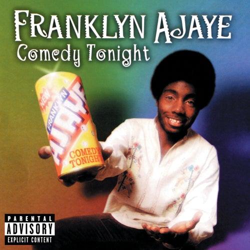 Comedy Tonight by Franklyn Ajaye