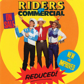 Riders Go Commercial by Riders In The Sky
