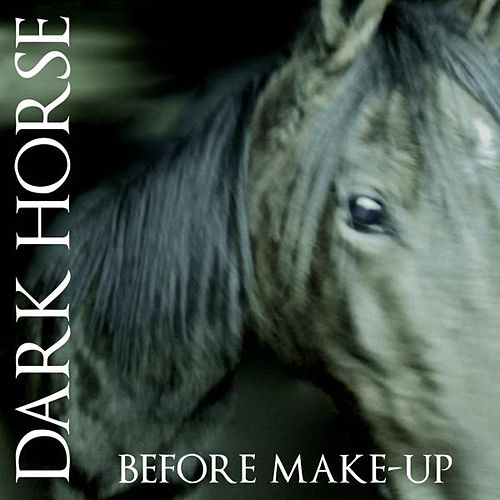 Before Makeup by Dark Horse