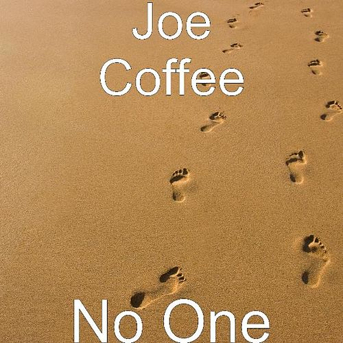 No One by Joe Coffee