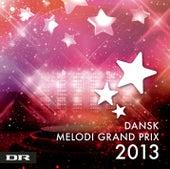 Dansk Melodi Grand Prix 2013 von Various Artists