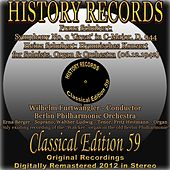 Franz Schubert: Symphony No. 9 in C Major, D. 944: ''Great'' - Heinz Schubert: Hymnisches Konzert for Soloists, Organ & Orchestra (History Records - Classical Edition 59 - Original Recordings Digitally Remastered 2012 In Stereo) by Various Artists