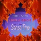Gino e Ornella...senza fine (24 canzoni rimasterizzate) von Various Artists