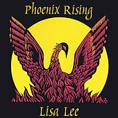 Phoenix Rising de Lisa Lee