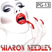 Pg-13 by Sharon Needles
