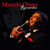 Recuerdos: The Greatest Hits de Manolo Otero