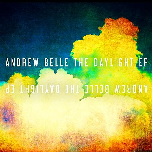 The Daylight EP by Andrew Belle
