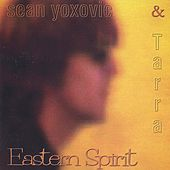 Eastern Spirit de Sean Yoxovic & The Streamers