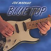 Blue Top by Joe Markus-Blue Top