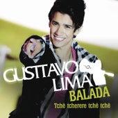 Balada (Tchê tcherere tchê tchê) - Remixes by Gusttavo Lima