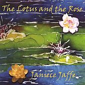 The Lotus And The Rose by Janiece Jaffe