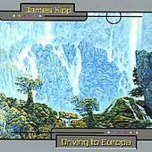 Driving to Europa by James Kipp