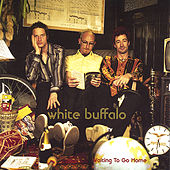 Waiting To Go Home de The White Buffalo