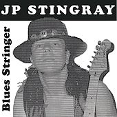 Blues Stringer by J.P. Stingray