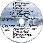 Original Christian/Country Music by Les Vaughn