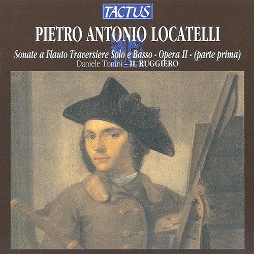 Locatelli: Flute Sonatas, Op. 2 by Il Ruggiero