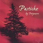 Pastiche by Potpourri
