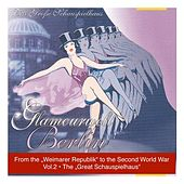 The Great Schauspielhauz, Vol. 2 From the Weimarer Republik to the Second World War (1926-1951) by Various Artists