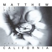 West of California de Matthew Lee