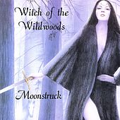 Witch of the Wildwoods by Moonstruck
