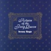 Return Of The Frog Queen de Jeremy Enigk