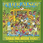 Take Me With You! by Peter Alsop