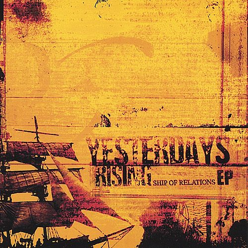 Ship Of Relations by Yesterdays Rising
