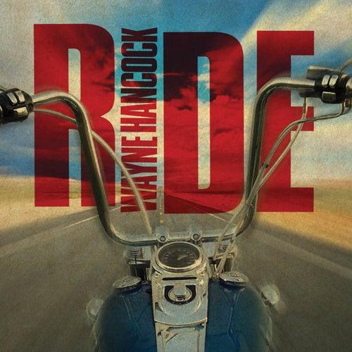 Ride by Wayne Hancock