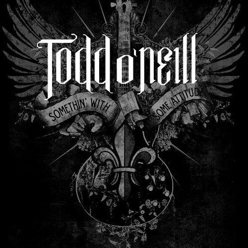 Todd O'neill by Todd O'Neill