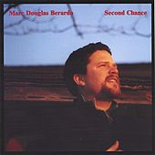 Second Chance by Marc Douglas Berardo