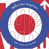 Who's Not Forgotten, FDR's Tribute to the Who de Various Artists