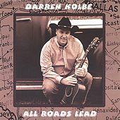 All Roads Lead by Darren Kolbe