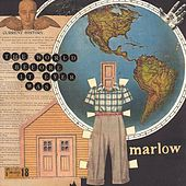 The World Before It Ever Was di marlow