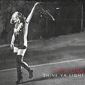 Shine Ya Light von Rita Ora